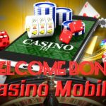 The best mobile casino welcome bonus that are available directly from phones